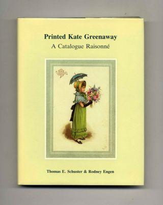 Printed Kate Greenaway; A Catalogue Raisonné - 1st Edition
