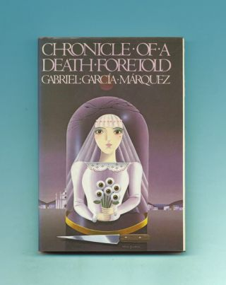 Chronicle Of A Death Foretold - 1st US Edition/1st Printing. Gabriel García...