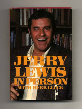 Jerry Lewis In Person - 1st Edition/1st Printing. Jerry Lewis, Herb Gluck