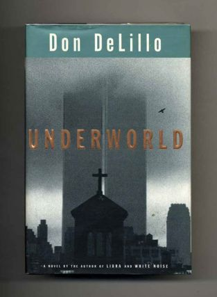 Underworld - 1st Edition/1st Printing. Don DeLillo