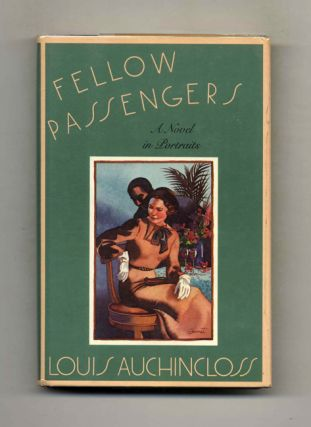 Fellow Passengers; A Novel In Portraits - 1st Edition/1st Printing