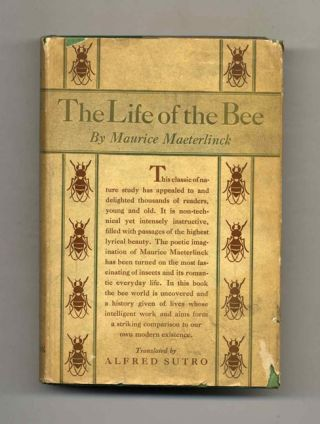 The Life Of The Bee. Maurice Maeterlinck