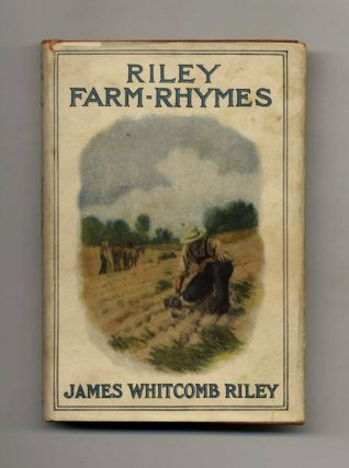 Riley Farm-Rhymes. James Whitcomb Riley