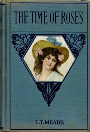The Time Of Roses; A Story For Girls