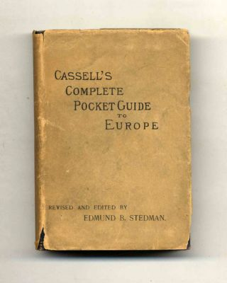 Cassell's Complete Pocket Guide To Europe. Edward King, Edmund C. Stedman
