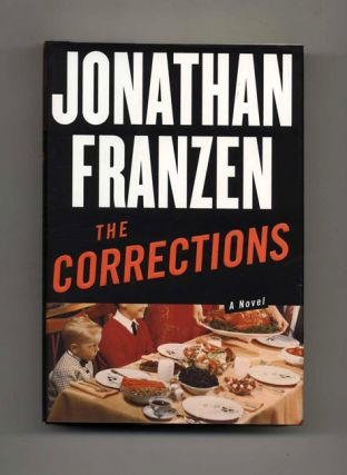 The Corrections - 1st Edition/1st Printing. Jonathan Franzen