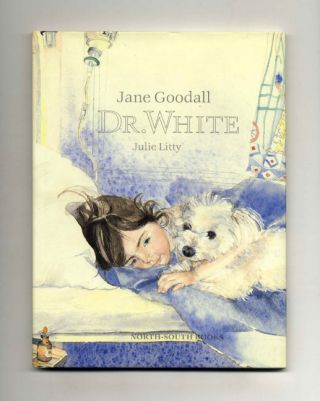 Dr. White - 1st Edition/1st Printing. Jane Goodall.