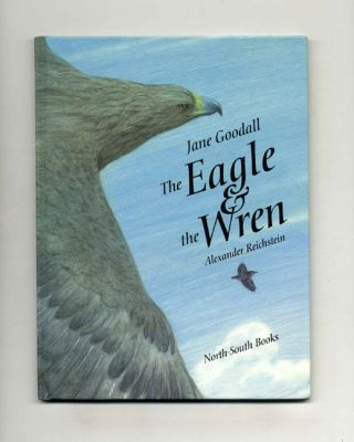 The Eagle And The Wren - 1st Edition/1st Printing