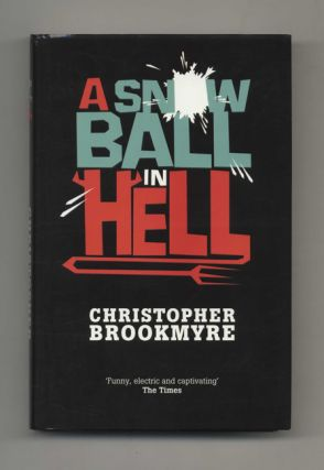 A Snow Ball In Hell - 1st Edition/1st Impression