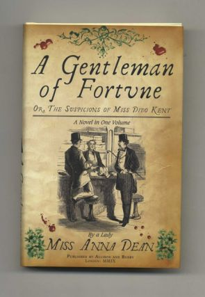 A Gentleman of Fortune - 1st UK Edition/1st Impression. Anna Dean
