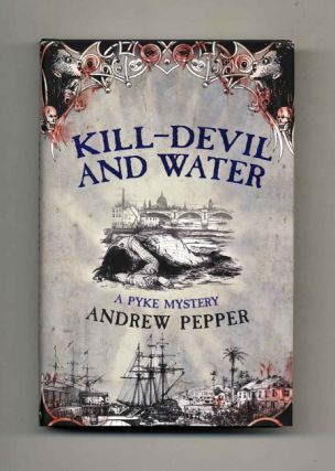 Kill-Devil and Water - 1st Edition/1st Impression