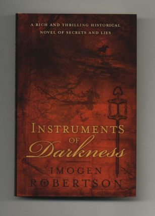 Instruments of Darkness - 1st Edition/1st Impression. Imogen Robertson