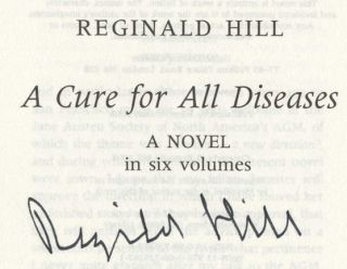 A Cure for All Diseases: A Novel in Six Volumes - 1st UK Edition/1st Impression