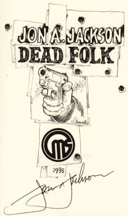 Dead Folk - Signed Limited Edition