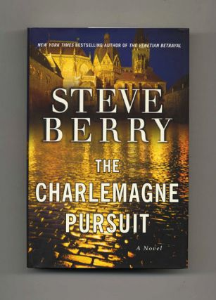The Charlemagne Pursuit: A Novel - 1st Edition/1st Printing