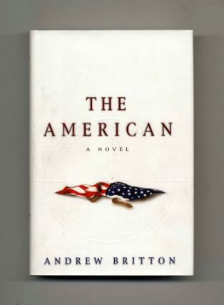 The American - 1st Edition/1st Printing