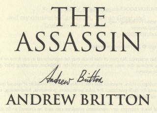 The Assassin - 1st Edition/1st Printing. Andrew Britton
