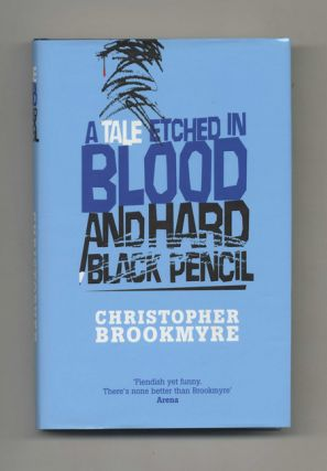 A Tale Etched in Blood and Hard Black Pencil - 1st Edition/1st Impression