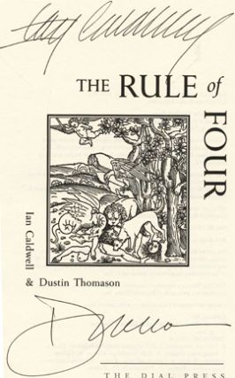 The Rule of Four - 1st Edition/1st Printing