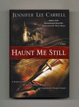 Haunt Me Still: A Novel - 1st Edition/1st Printing