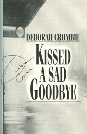 Kissed a Sad Goodbye -1st Edition/1st Printing