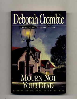 Mourn Not Your Dead -1st Edition/1st Printing