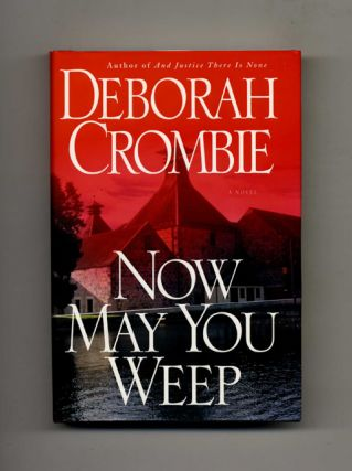 Now May You Weep -1st Edition/1st Printing