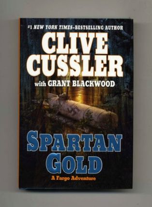 Spartan Gold - 1st Edition/1st Printing. Clive Cussler, Grant Blackwood