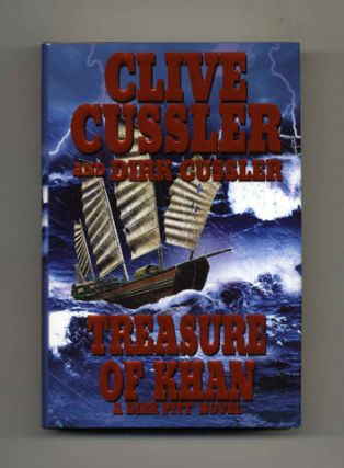 Treasure Of Khan - 1st Edition/1st Printing. Clive Cussler, Dirk Cussler