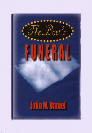 The Poet's Funeral - 1st Edition/1st Printing