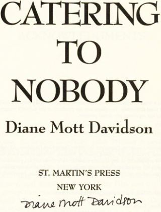 Catering To Nobody - 1st Edition/1st Printing