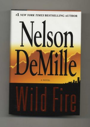 Wild Fire: A Novel - 1st Edition/1st Printing