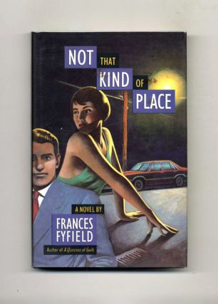 Not That Kind of Place - 1st Edition/1st Printing