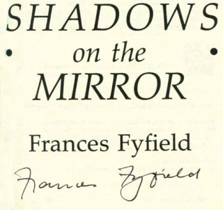 Shadows on the Mirror -1st Edition/1st Printing