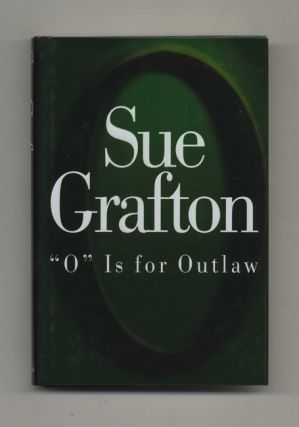 O is for Outlaw - 1st Edition/1st Printing