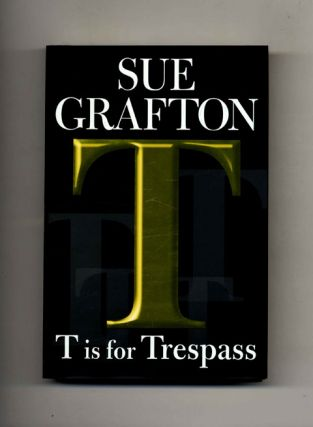T is for Trespass -1st Edition/1st Printing