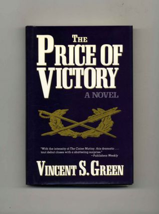 The Price of Victory: A Novel - 1st Edition/1st Printing