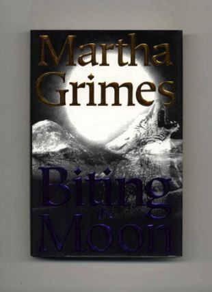 Biting The Moon - 1st Edition/1st Printing. Martha Grimes