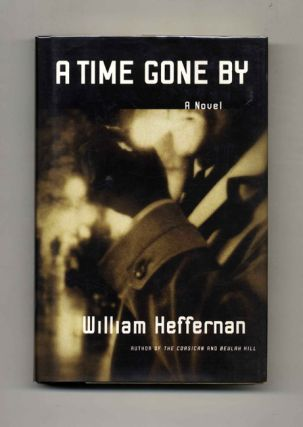 A Time Gone By: A Novel - 1st Edition/1st Printing