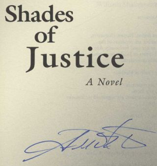 Shades of Justice: a Novel - 1st Edition/1st Printing