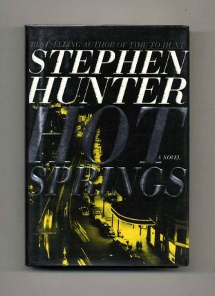 Hot Springs: A Novel - 1st Edition/1st Printing