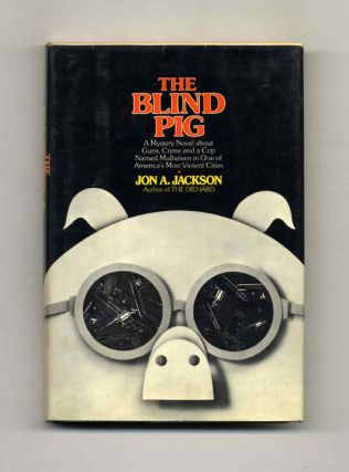 The Blind Pig - 1st Edition/1st Printing