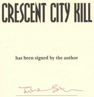 Crescent City Kill: A Skip Langdon Novel -1st Edition/1st Printing
