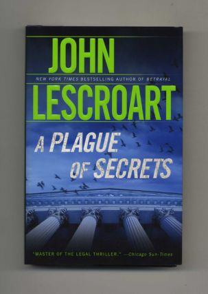 A Plague of Secrets: A Novel - 1st Edition/1st Printing