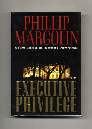 Executive Privilege - 1st Edition/1st Printing