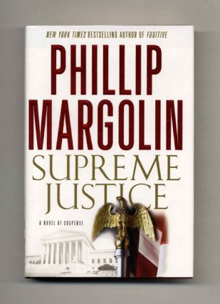 Supreme Justice: A Novel of Suspense - 1st Edition/1st Printing