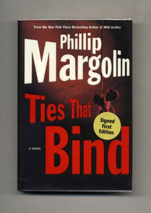 Ties That Bind - 1st Edition/1st Printing