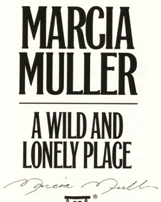 A Wild And Lonely Place - 1st Edition/1st Printing