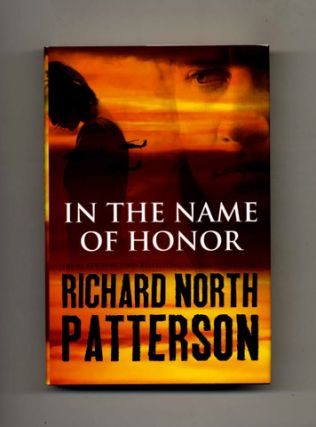 In the Name of Honor: a Novel - 1st Edition/1st Printing