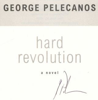 Hard Revolution: A Novel - 1st Edition/1st Printing